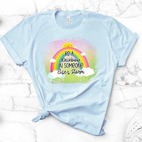 Be A Rainbow Tshirt TY13AG0
