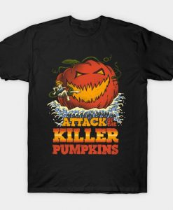 Attack of the Killer Pumpkin T-Shirt DA18F1