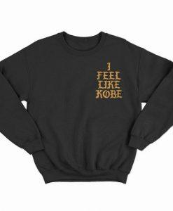 I Feel Like Kobe Sweatshirt DK8MA1