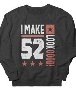52 Years Old Sweatshirt AL12A1